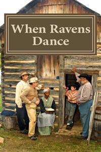 When Ravens Dance