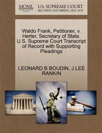 Waldo Frank, Petitioner, V. Herter, Secretary of State. U.S. Supreme Court Transcript of Record with Supporting Pleadings