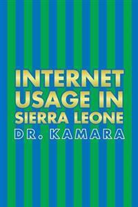 Internet Usage in Sierra Leone