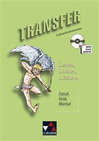 Transfer 11. Leben, Lieben, Lästern. Lehrerkommentar