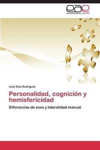 Personalidad, Cognicion y Hemisfericidad