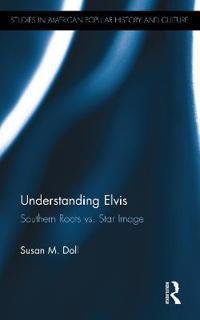 Understanding Elvis