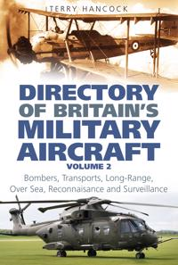 Directory of Britain's Military Aircraft Vol 2