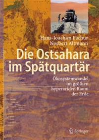 Die Ostsahara im Spatquartar