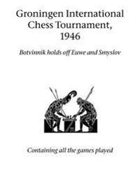 Groningen International Chess Tournament, 1946
