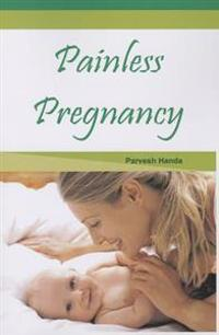 Painless Pregnancy