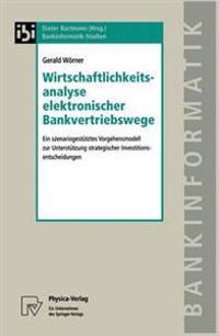 Wirtschaftlichkeitsanalyse Elektronischer Bankvertriebswege