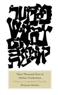 Three Thousand Years of Hebrew Versification