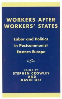 Workers After Workers' States
