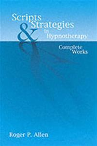 Scripts and Strategies in Hypnotherapy