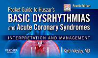 Pocket Guide to Huszar's Basic Dysrhythmias and Acute Coronary Syndromes