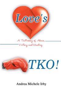 Love's Tko!