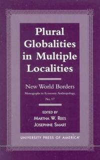 Plural Globalities in Multiple Localities