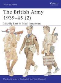 The British Army 1939-45 - 2