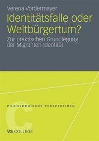Identitatsfalle Oder Weltburgertum?