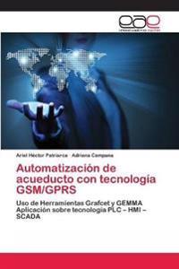 Automatizacion de Acueducto Con Tecnologia GSM/Gprs