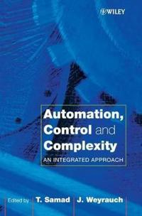 Automation, Control and Complexity: An Integrated Approach
