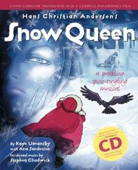 Hans Christian Andersen's Snow Queen (Complete Performance Pack: Book + Enhanced CD)