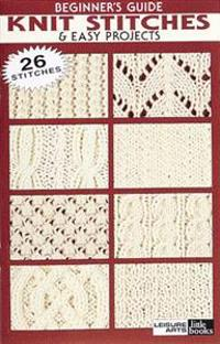 Beginner Guide to Knit Stitches & Easy Projects (Leisure Arts #75003)