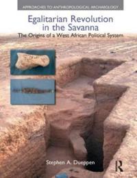 Egalitarian Revolution in the Savanna