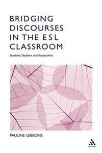 Bridging Discourses in the ESL Classroom