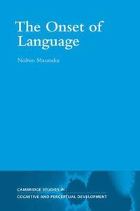 The Onset of Language