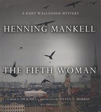 The Fifth Woman: A Kurt Wallander Mystery