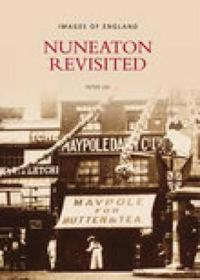 Nuneaton Revisited