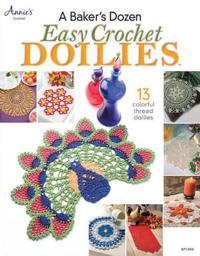 A Baker's Dozen: Easy Crochet Doilies