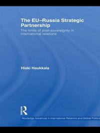 The EU-Russia Strategic Partnership