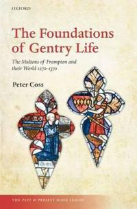 The Foundations of Gentry Life