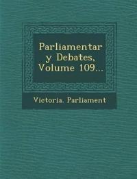 Parliamentary Debates, Volume 109...