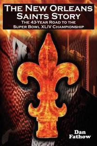 The New Orleans Saints Story