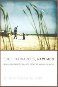 Soft Patriarchs, New Men
