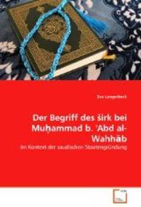 Der Begriff des Sirk bei Muhammad b. 'Abd al-Wahhab