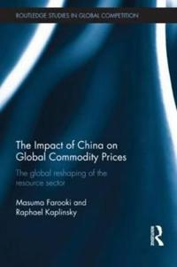 The Impact of China on Global Commodities