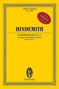 Kammermusik No. 7, Op. 46, No. 2: Organ and Chamber Orchestra