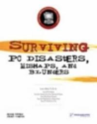 Surviving PC Disasters, Mishaps, and Blunders