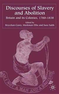 Discourses of Slavery and Abolition