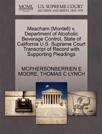 Meacham (Montell) V. Department of Alcoholic Beverage Control, State of California U.S. Supreme Court Transcript of Record with Supporting Pleadings