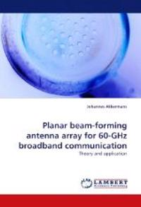 Planar beam-forming antenna array for 60-GHz broadband communication