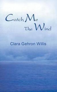 Catch ME the Wind