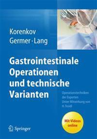 Gastrointestinale Operationen Und Technische Varianten: Operationstechniken Der Experten