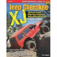 The Ultimate Jeep Cherokee KJ Performance Guide 1984-2001