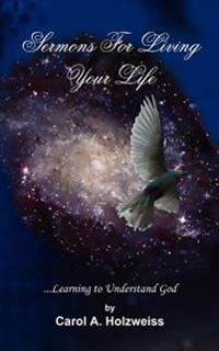 Sermons for Living Your Life