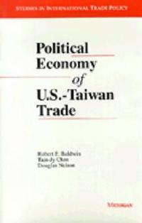 Political Economy of U.S.-Taiwan Trade