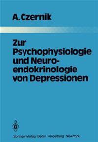 Zur Psychophysiologie und Neuroendokrinologie von Depressionen