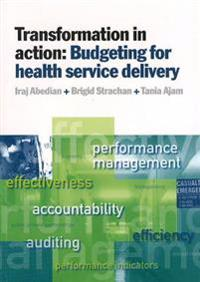 Transformation in action - budgeting for health service delivery