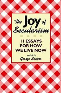 The Joy of Secularism