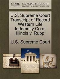 U.S. Supreme Court Transcript of Record Western Life Indemnity Co of Illinois V. Rupp